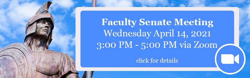 April 14 Faculty Senate Meeting Information